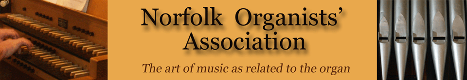 Norfolk Organists' Association - The art of music as related to the organ